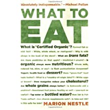 What to Eat by Marion Nestle (17-Apr-2007) Paperback