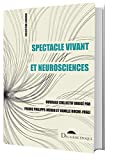 Spectacle Vivant et Neurosciences...
