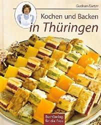 Kochen und Backen in Thüringen: Von Spargelrollen, Reiterfleisch und Zitterkuchen
