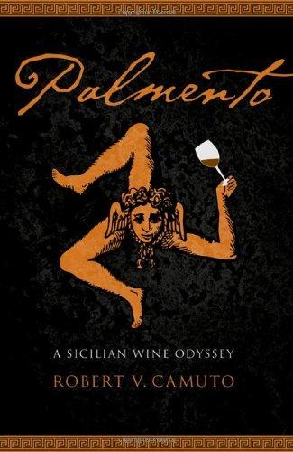 Palmento: A Sicilian Wine Odyssey (At Table) (English Edition)