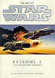 The Art of Star Wars: Episode 1 - the Phantom Menace