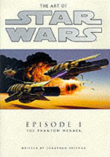 The Art of Star Wars: Episode 1 - The Phantom Mena