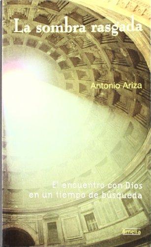 La sombra rasgada (Yumelia) por Antonio Ariza Soler