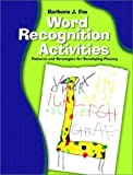 Word Recognition Activities: Patterns and Strategies for Developing Fluency by Barbara J. Fox (2002-06-28)