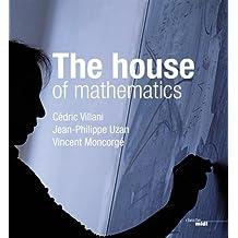 The house of mathematics