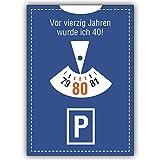1 Geburtstagskarte: Lustige Einladungskarte zum 80. Geburtstag im Parkuhr Look: Vor vierzig Jahren.