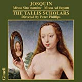 Josquin : Messes. Tallis Scholars, Philips.