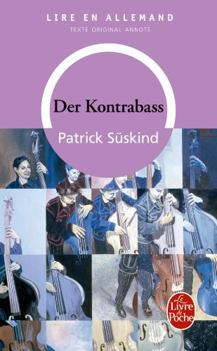 Der Kontrabass (en allemand) (Le Livre de Poche)