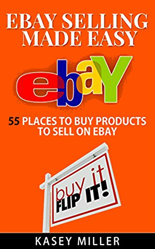 ebay-selling-made-easy-55-places-to-buy-products-to-sell-on-ebay-english-edition