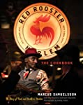 The Red Rooster Cookbook: The Story o...