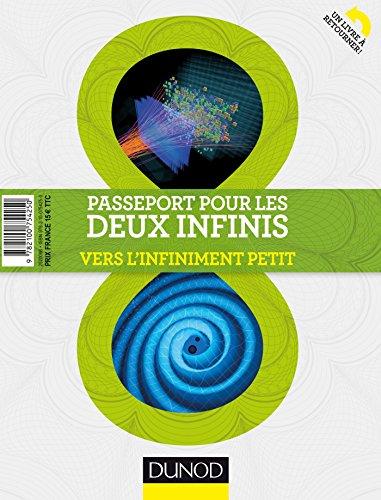 Passeport pour les deux infinis - 3e éd. - Vers l'infiniment grand/Vers l'infiniment petit