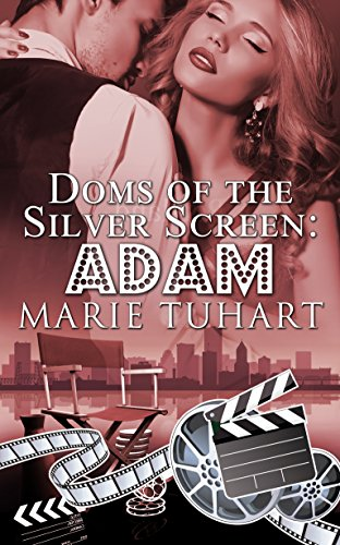 Adam (Doms of the Silver Screen Book 2) by [Tuhart, Marie]