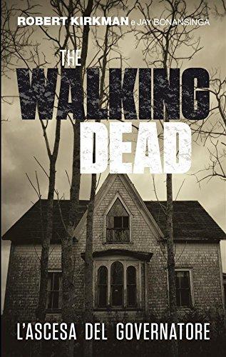 The Walking Dead  Lascesa del Governatore