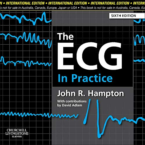 The ECG In Practice, International Edition por John R. Hampton