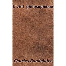 L'Art philosophique (Annoté) (French Edition)
