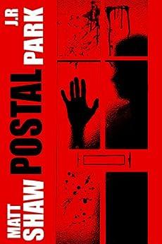 Postal by [Shaw, Matt, Park, J R]
