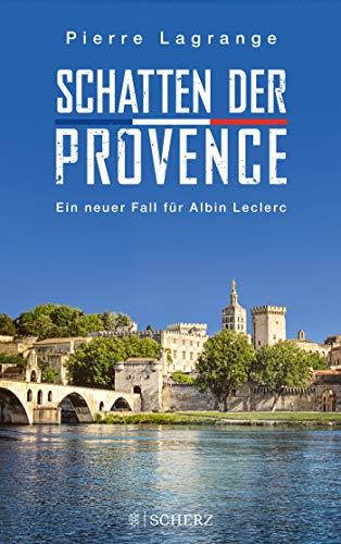 Schatten der Provence - Ein neuer Fall für Albin Leclerc