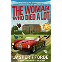 The Woman Who Died a Lot: Thursday Next Book 7 (Thursday Next 7)