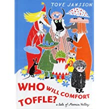 Who will comfort Toffle a tale of Moomin Valley