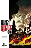 Orizzonte di fuga. Black science: 3