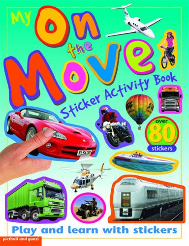 My On The Move Sticker Activity Book (Sticker Activity Books)