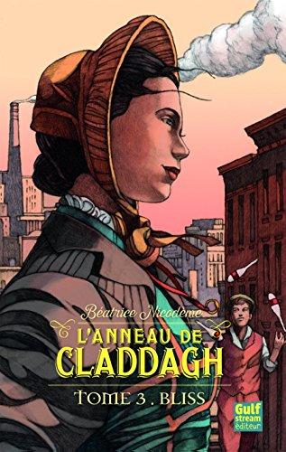 L'anneau de Claddagh - tome 3 Bliss (3) par Beatrice Nicodeme