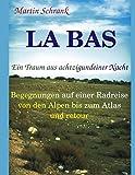 La Bas - Ein Traum aus achtzigundeiner Nacht - Martin Schrank