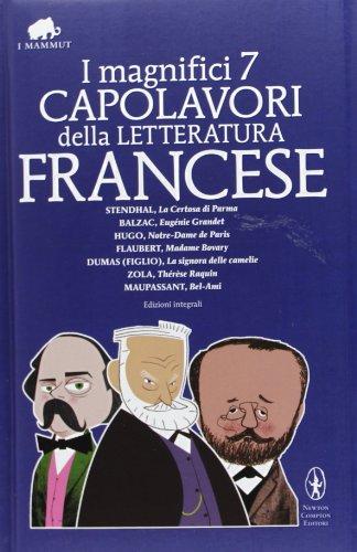 i-magnifici-7-capolavori-della-letteratura-francese-la-certosa-di-parma-eugnie-grandet-notre-dame-de