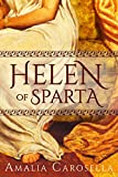 Front cover for the book Helen of Sparta by Amalia Carosella