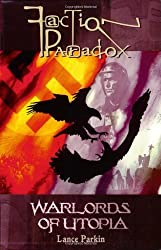 Faction Paradox: Warlords of Utopia by Lance Parkin (2010-01-01)
