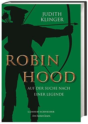 Robin Hood: Auf der Suche nach einer Legende