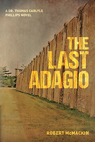The Last Adagio (Dr. Thomas Carlyle Phillips Novels Book 2) (English Edition)