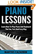 #5: Piano Lessons: Learn How To Play Piano And Keyboard The Fun, Fast And Easy Way