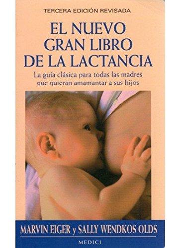 EL NUEVO GRAN LIBRO DE LA LACTANCIA (MADRE Y BEBÉ)