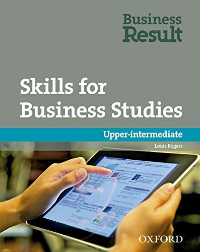 Skills for Business Studies: Upper-intermediate by Louis Rogers (2012-08-23)