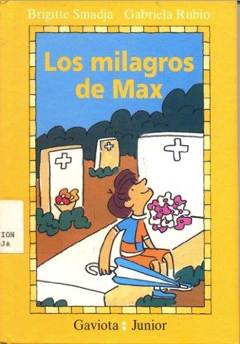 Los milagros de Max (Gaviota junior) por Smadja  Brigitte