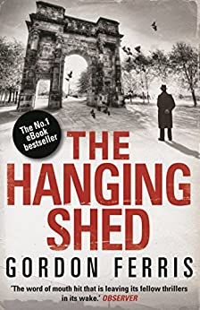 The Hanging Shed (Douglas Brodie series Book 1) by [Ferris, Gordon]