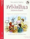 Fridolins Gitarren-Coach mit CD: Das clevere Lehr-und Spielbuch für Saitenstürmer
