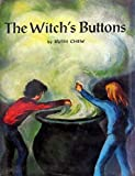 The Witch's Buttons by Ruth Chew (1974-12-03)