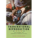 Transnational Reproduction: Race, Kinship, and Commercial Surrogacy in India (Anthropologies of American Medicine: Culture, Power, and Pra)