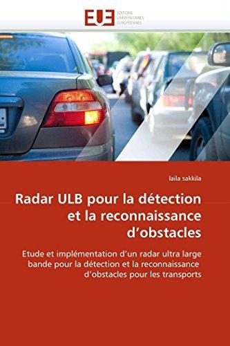 Radar ulb pour la détection et la reconnaissance d''obstacles par laila sakkila