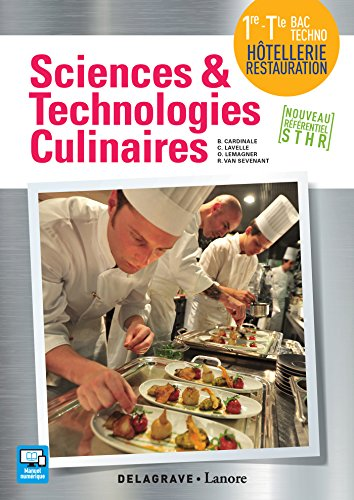 Sciences et technologies culinaires 1re Tle Bac Techno Htellerie Restauration