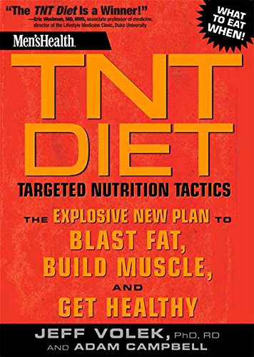 Men's Health TNT Diet: The Explosive New Plan to Blast Fat, Build Muscle, and Get Healthy in 12 Weeks: Targeted Nutrition Tactics - Clean Blast