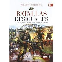 Batallas desiguales: Un estudio de la audacia en el campo de batalla (Clio. Crónicas de la Historia)