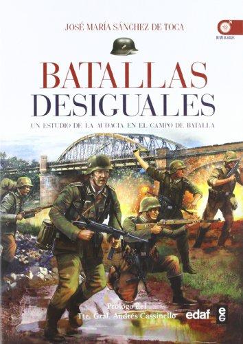 Portada del libro Batallas desiguales: Un estudio de la audacia en el campo de batalla (Clio. Crónicas de la Historia)