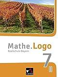 Mathe.Logo – Bayern - neu / Realschule Bayern: Mathe.Logo – Bayern - neu / Mathe.Logo Bayern 7 II/III – neu: Realschule Bayern