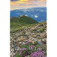 Cancer, My Love (English Edition)