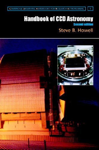 Ccd-charge Coupled Device (Handbook of CCD Astronomy (Cambridge Observing Handbooks for Research Astronomers))