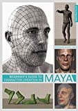 [(Beginner's Guide to Character Creation in Maya)] [Edited by 3dtotal Publishing ] published on (May, 2015)