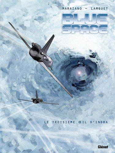 Blue space : Le troisième Oeil d'Indra